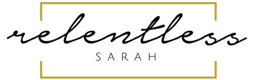 relentless sarah